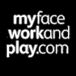 Myfaceworkandplay